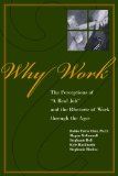 Why Work? is available from Purdue University Press via Amazon.com