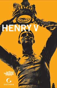 The Acting Company and The Guthrie Theater come together to present Henry V, a rousing Shakespearean epic about the power of courage and the price of glory.